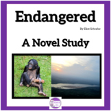 Endangered by Eliot Schrefer A Complete Novel Study