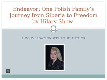 Endeavor by Hilary Shew -- A Conversation with the Author PowerPoint