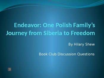 Endeavor by Hilary Shew -- Book Club Discussion Questions PowerPoint