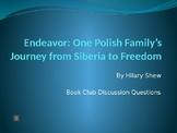 Endeavor by Hilary Shew -- Book Club Discussion Questions