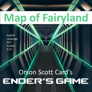 Ender's Game Project:  Map of Fairyland