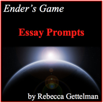 Seven Essay Prompts for Orson Scott Card's Ender's Game