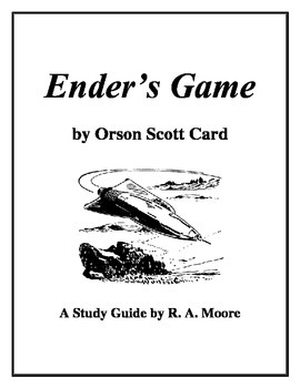 """""""Ender's Game"""" by Orson Scott Card: A Study Guide"""