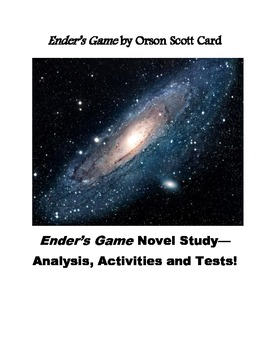 Ender's Game by Orson Scott Card Novel Study--Analysis, Activities and Tests