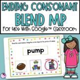 Ending Blend MP   Final Consonants   Google Classroom™