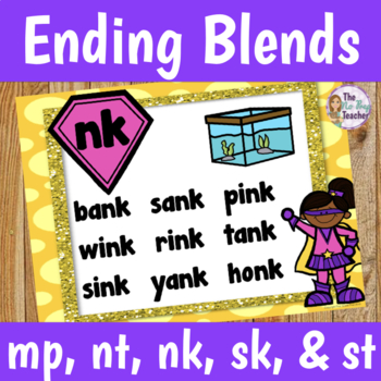 Ending Blends Worksheets, Anchor Charts, and Write the Room