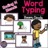 Ending N Blends Word Typing Boom Cards