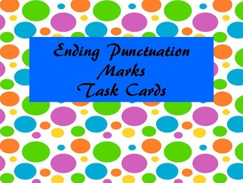 Ending Punctuation Marks Task Cards