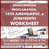 Ending Slavery Worksheet: Emancipation Proclamation, 13th