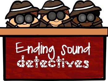 Ending Sound Detectives