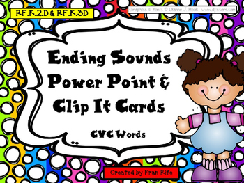 Ending Sounds Power Point & Clip It Cards