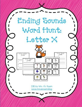 Ending Sounds Word Hunt/Write the Room: Letter X