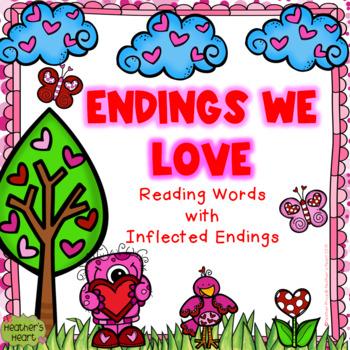 Endings We Love: Reading Words with Inflected Endings