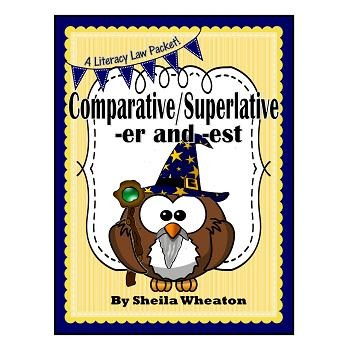 Endings -er & -est: Comparative/Superlative Words - A Literacy Laws Packet