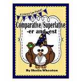 Endings -er & -est: Comparative/Superlative Words - A Lite