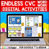 Digital Word Work - CVC (Endless) : Google & Seesaw : Kindergarten & First Grade