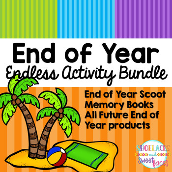Endless End of Year Activity Pack