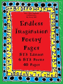 Endless Imagination Poetry Pages: BTS (Back to School) Edition