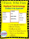 Endocrine system--I have, who has?