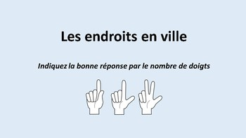 Endroits en ville, choix multiple, French vocabulary on places in town, MC