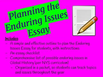 Enduring Issues Essay Planning and Prep Materials