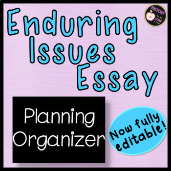 Enduring Issues- Graphic Organizer