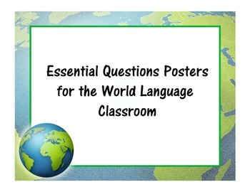 Essential Questions Posters for the World Language Classroom