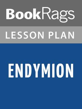 Endymion Lesson Plans