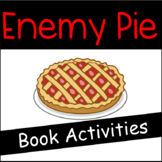 Enemy Pie Activities