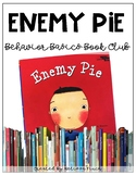 Enemy Pie- Behavior Basics Book Club
