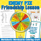 ENEMY PIE Friendship Lesson - Reading Comprehension Writin