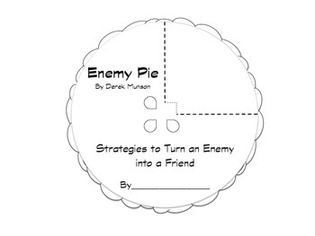 Enemy Pie Character Education Craftivity and Extension