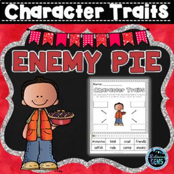 Enemy Pie - Character Trait Activities (NO PREP)