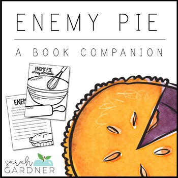 Enemy Pie Close Reading Activities