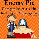 Enemy Pie! Companion Activities for Speech & Language