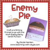 Enemy Pie Craft & Writing Prompt FREEBIE