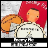 Enemy Pie Guided Reading Focus Retell