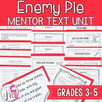 Enemy Pie - Mentor Text and Mentor Sentence Lessons for grades 3-5