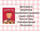 Enemy Pie- Reading Skills & Activities
