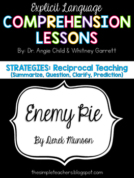 Enemy Pie - Reciprocal Teaching Comprehension Lesson with Literature Circle