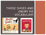Enemy Pie and Those Shoes Interactive Vocabulary Lesson