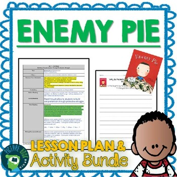 Enemy Pie by Derek Munson Lesson Plan and Activities