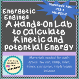Measuring Potential and Kinetic Energy Hands-On Activity MS-PS3-1 MS-PS3-2