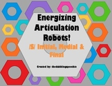 Energizing Robots Articulation Game-/S/ Phoneme