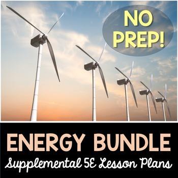 Energy 5E Bundle - Supplemental Lesson Plans - NO LABS