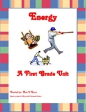 Energy: A First Grade Unit