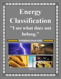 Energy Classification ~ I See What Does Not Belong!