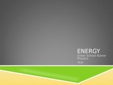 Energy (Conservation of energy) Powerpoint Presentation wi