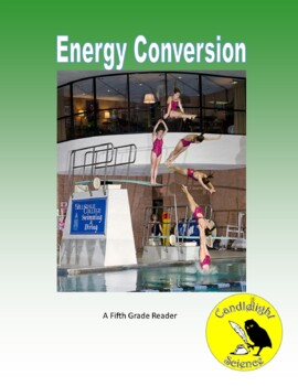 Energy Conversion (680L) - Science Informational Text