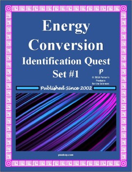 Energy Conversion Identification Quest for Physical Science | TpT
